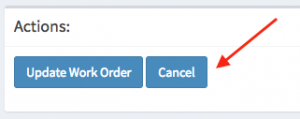 "Location of the ""Cancel"" button on the work order page within the actions panel."